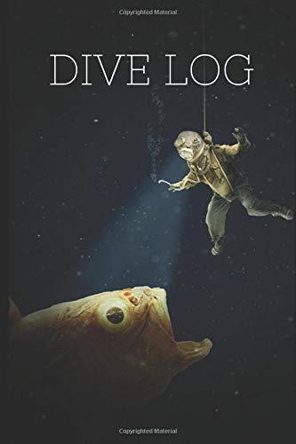 Dive Log Book: Funny Scuba Diver Log Book Journal Notebook; waterproof, scuba diving gift, scuba diving accessories, dive journal 200 dives
