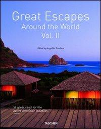 Great escapes. Ediz. italiana, spagnola e portoghese: Great Escapes Around the World Vol. II: 2 (Jum