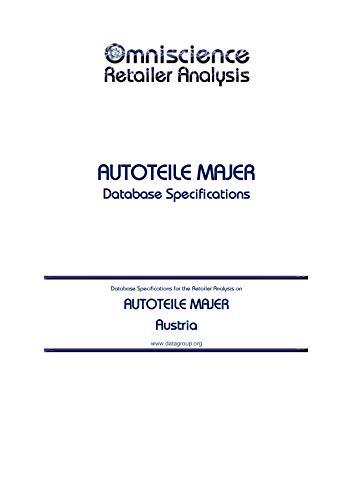 AUTOTEILE MAJER - Austria: Retailer Analysis Database Specifications...