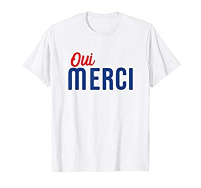 Oui Merci France French Colors. The top is a great gift addition to your outfit for kids, women and men. The French Flag Colors Vive la France! All things soccer, football and cheese. Cool for your France souvenir vacation trip to Paris. Lightweight,...