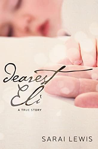 Dearest Eli: A True Story (English...