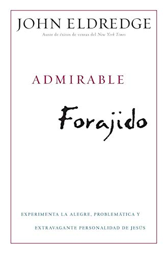 Admirable Forajido