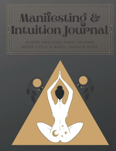 Manifesting & Intuition Journal: Guided Gratitude Journal,...