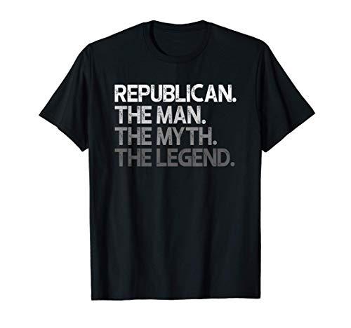 Republicano El hombre mito Leyenda Regalo Camiseta