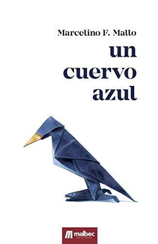 Un cuervo azul de Marcelino F. Mallo