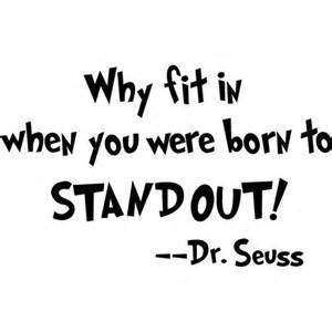 WSQ Why Fit In When You Were Born To Stand Out Wall Decal Sticker   Dr Seuss Quote Decal   7.5-Inches   Premium Quality Black Vinyl Decal
