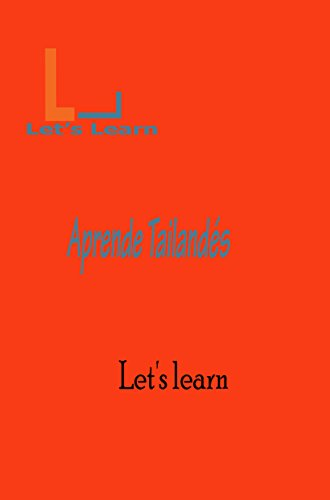 Let's Learn -Aprende Tailandés (Spanish Edition)