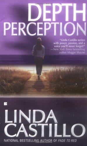 By Linda Castillo Depth Perception (Berkley Sensation)...