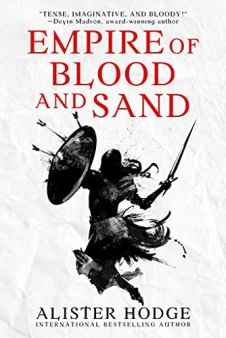 Empire of Blood and Sand by [Alister Hodge]