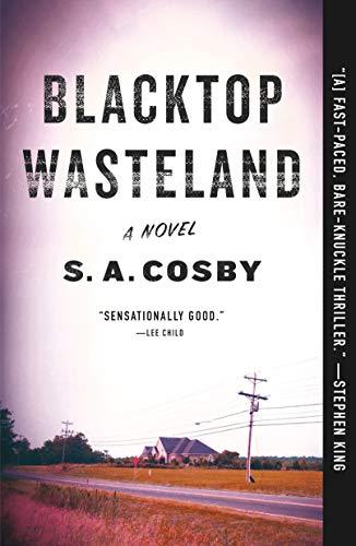 Blacktop Wasteland: A Novel Kindle Edition