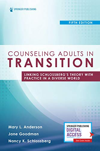 Counseling Adults in Transition, Fifth Edition: Linking...