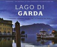 Lago di Garda. I paesaggi lacustri, le colline, la cornice dei monti. Ediz. italiana e tedesca