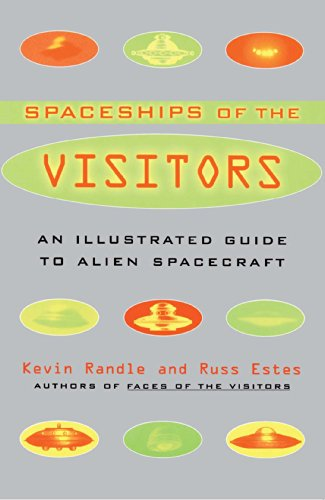 The Spaceships of the Visitors: An Illustrated Guide to Alien Spacecraft (English Edition)