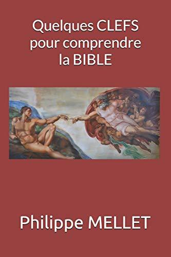 Quelques clefs pour comprendre la Bible
