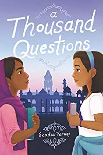 A Thousand Questions by [Saadia Faruqi]