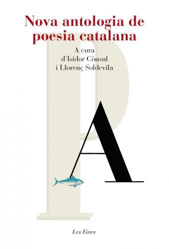 Nova Antologia De Poesia Catalana - 35 Poemes (+ Recurs Digital): A cura d'Isidorr Cònsul i Lloren