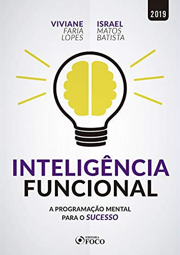 Functional Intelligence: Mental programming for success - 1st edition - 2019