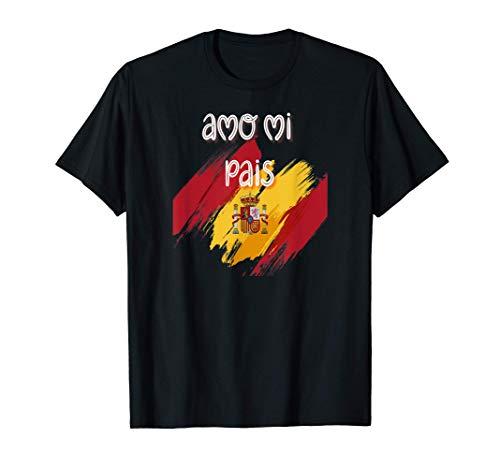 Amo España Amo Mi Pais Viva España Camiseta