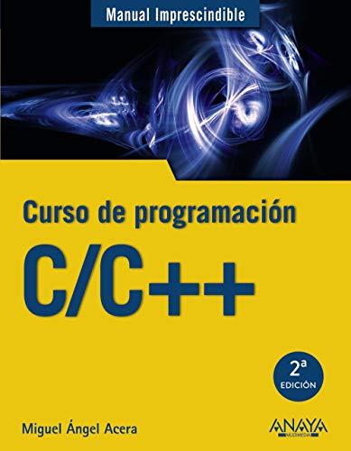 C/C++. Curso de programación (Manuales Imprescindibles)