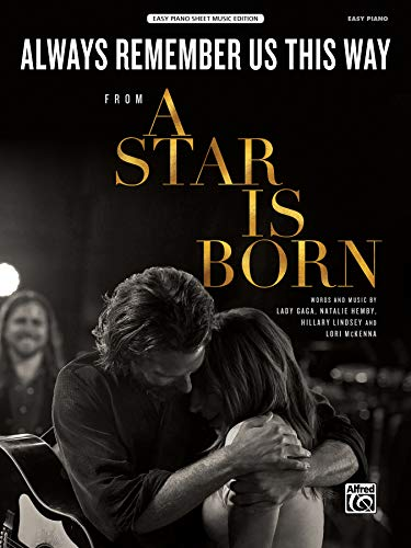 Always Remember Us This Way: from A Star Is Born (Sheet)