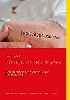 Das Tagebuch des Jobcenters: Das ist schon ein starkes Stueck Deutschland.