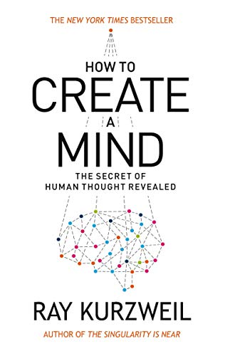 How to Create a Mind: The Secret of Human Thought Revealed eBook ... artificial intelligence