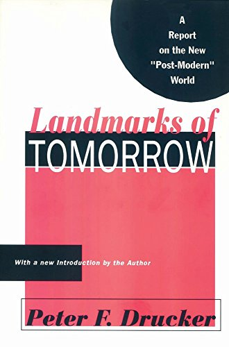 Landmarks of Tomorrow: A Report on the New Post Modern World (English Edition)