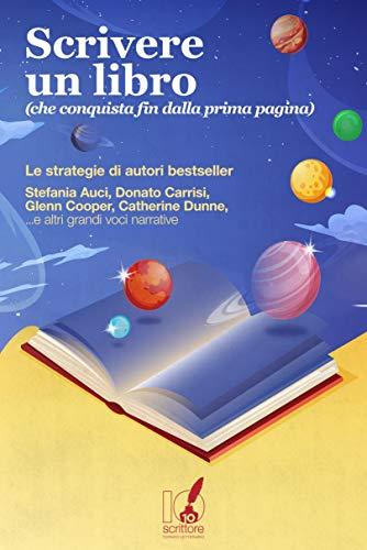 Scrivere un libro (che conquista fin dalla prima pagina) Book Cover