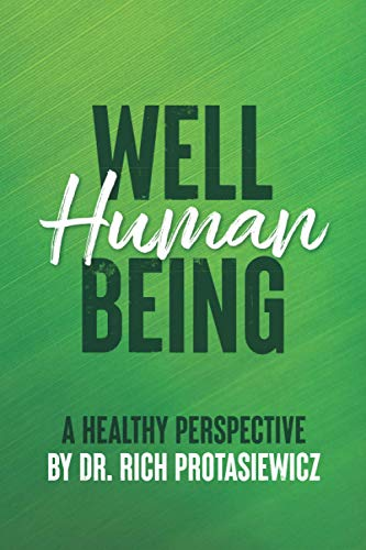 Well Human Being: A Healthy Perspective