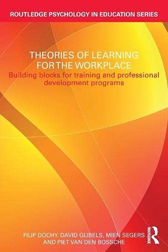 Theories of Learning for the Workplace: Building blocks for...