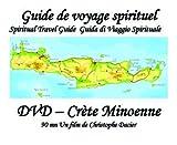 guide de voyage spirituel Crète Minoenne
