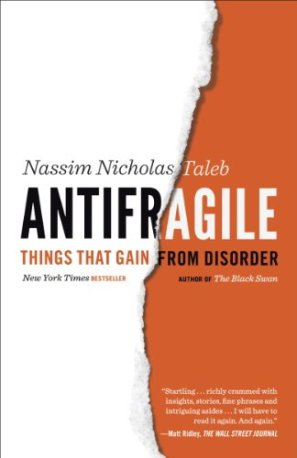 Antifragile: Things That Gain from Disorder (Incerto Book 3) by [Nassim Nicholas Taleb]
