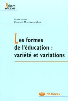 Les formes de l'éducation : variété et variations