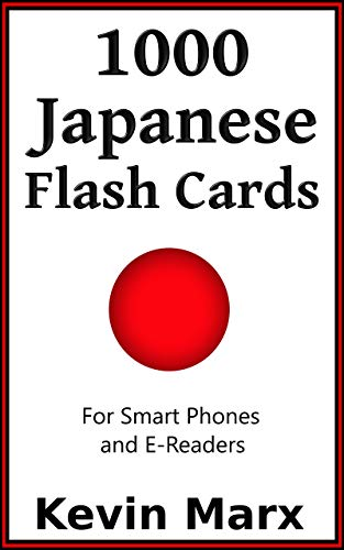1000 Japanese Flash Cards: For Smart Phones and E-Readers (English Edition)