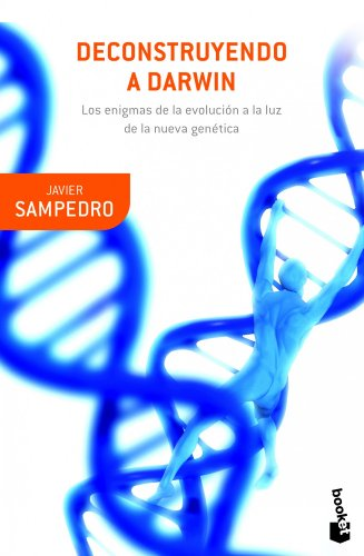 Deconstruyendo a Darwin (Booket Ciencia)