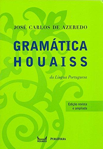 Gramática houaiss de la lengua portuguesa
