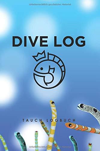Dive Log: Tauchlogbuch für 100 Tauchgänge: Diese Tauchgang-Dokumentation gibt Auskunft über deine Taucherfahrung und deinen Kenntnisstand. Wie viele ... 15x23cm handlich, glänzend - tolles Geschenk.