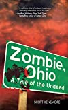 Zombie, Ohio: A Tale of the...