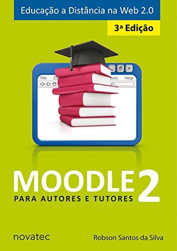 Moodle 2. Para Autores e Tutores