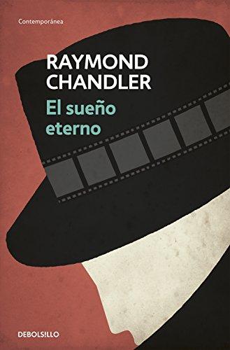 El sueño eterno (Philip Marlowe 1) de [Raymond Chandler]