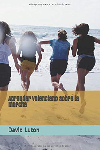 Aprender valenciano sobre la marcha: una introducción para principiantes