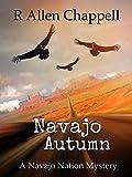 Navajo Autumn: A Navajo Nation Mystery