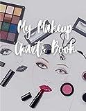 My makeup Charts Book: 100 tablas de maquillaje para maquilladores (profesionales y amateurs) | sketches de cara | cuaderno de gran formato para mayor comodidad