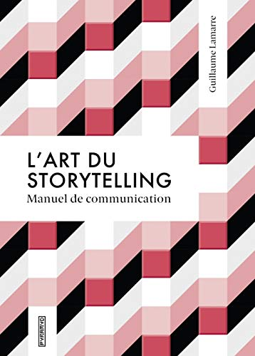 L'art du storytelling - Guide de communication