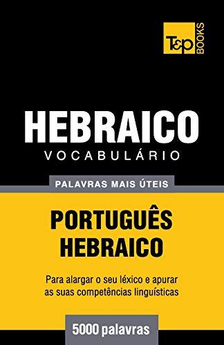 Vocabulario Portugues-Hebraico - 5000 Palavras Mais Uteis