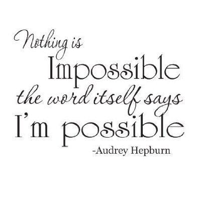 Wheeler3Designs Audrey Hepburn Nothing is Impossible Quote 22x12 Wall Saying Vinyl Decal