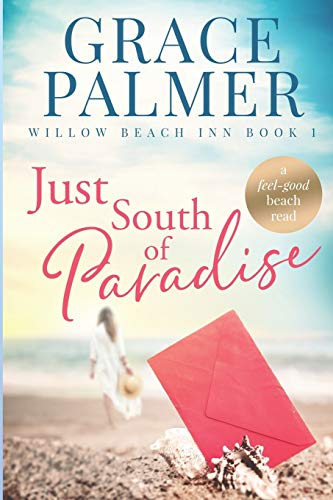 Just South of Paradise (Willow Beach Inn)