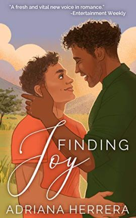 Finding Joy: A Gay Romance by [Adriana Herrera]