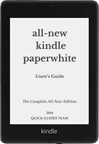 ALL-NEW KINDLE PAPERWHITE USER'S GUIDE: THE COMPLETE ALL-NEW...