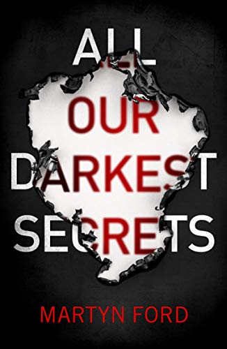 All Our Darkest Secrets Kindle Edition